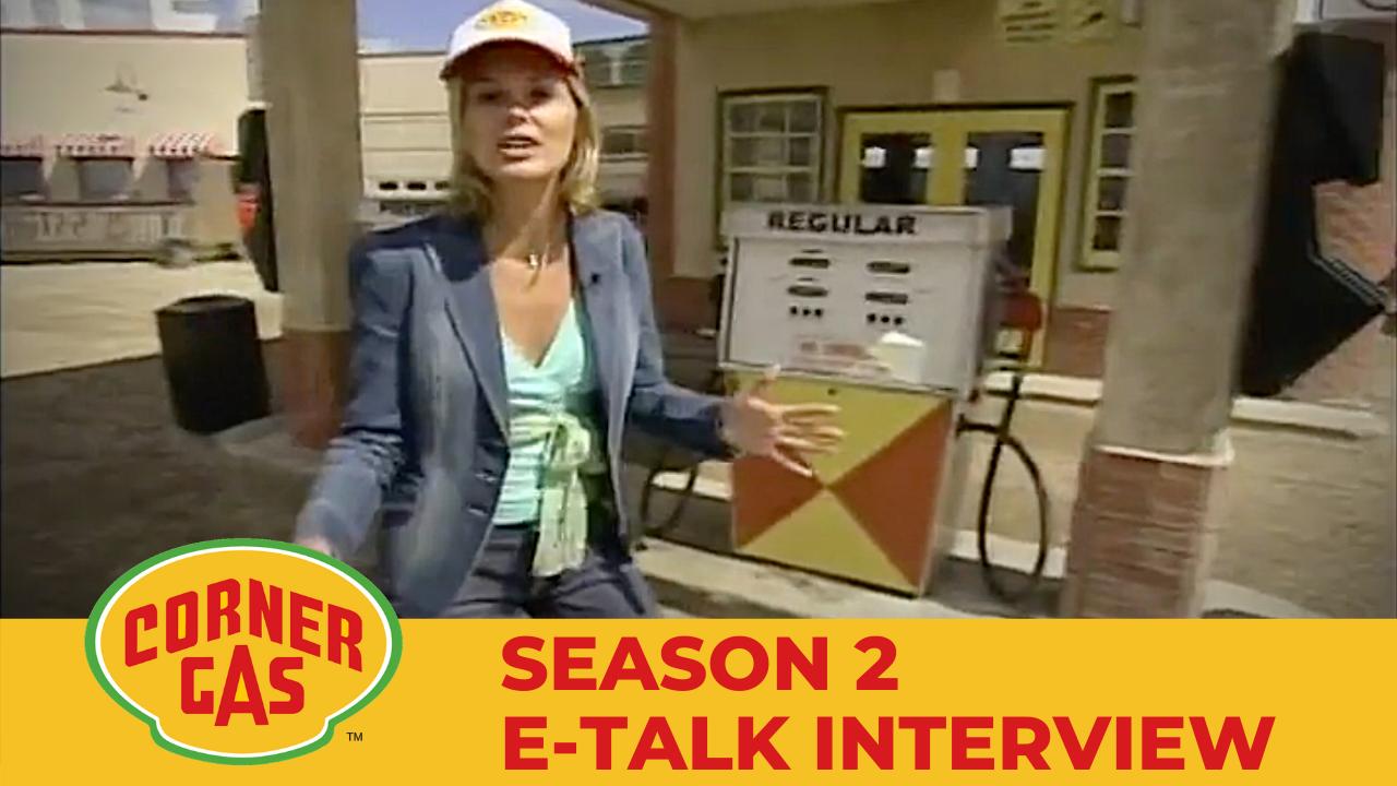 Corner Gas Season 2 E-Talk Interview