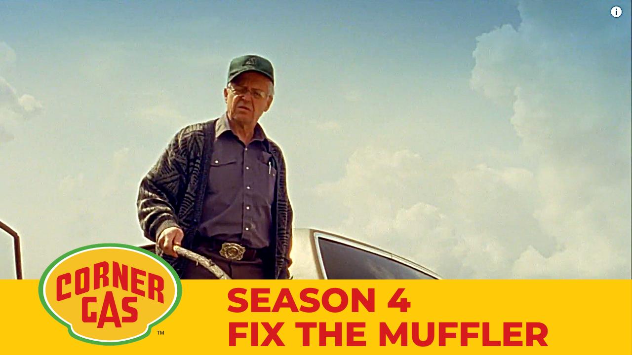 Corner Gas Season 4 Fix the Muffler